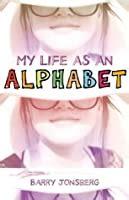 life   alphabet  barry jonsberg