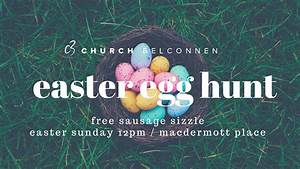 EASTER EGG HUNT - C3 Church Belconnen