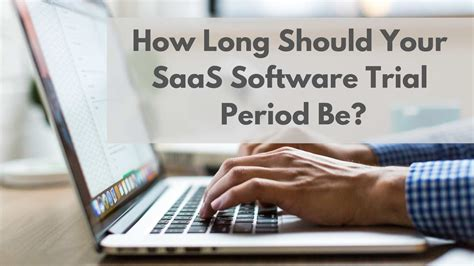 long   saas software trial period