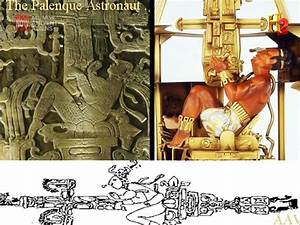 """The Palenque Astronaut ""KING PAKAL (K'inich Janaab' Pakal ..."