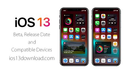ios 13 beta release date and compatible devices ios 13