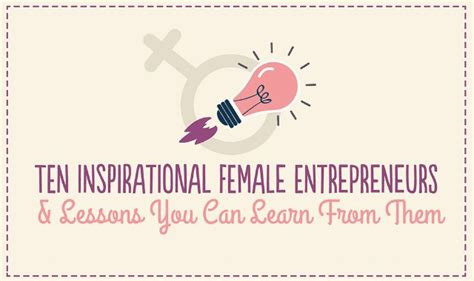 10 Inspirational Female Entrepreneurs & Lessons You Can Learn From Them #infographic Zend Flow Diagram Key Radiator Calendar Xml Hive Lng Lean For Website