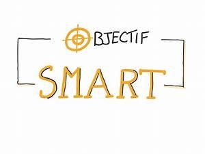 La Smart : comment se fixer des objectifs coh rents et efficaces la m thode smart le blog formation ~ Gottalentnigeria.com Avis de Voitures