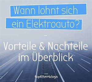 Lohnt Sich Ein Elektroauto : wann lohnt sich ein elektroauto fakten zur e mobilit t ~ Frokenaadalensverden.com Haus und Dekorationen