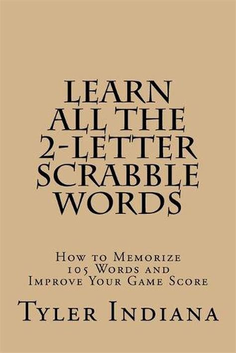 Learn All The 2 Letter Scrabble Words How To Memorize 105