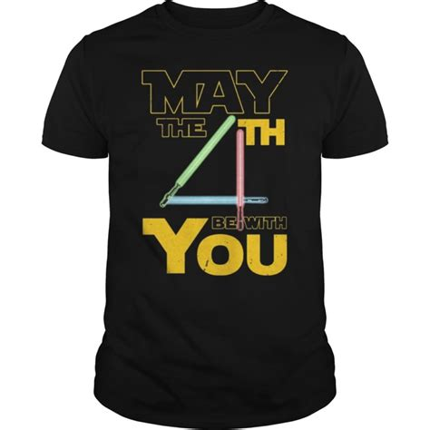 May The 4th Be with U You Funny Fourth SciFi Force Tee ...