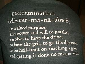 Determination Quotes | Inspiring Thru Quotes