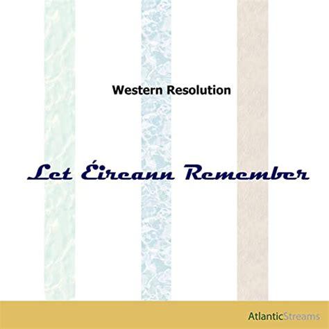 Let Éireann Remember (Let Erin Remember) by Western ...