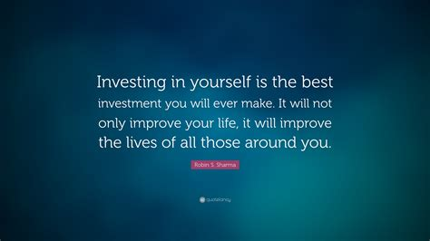 investment yourself investing robin improve quote sharma ever lives around those wallpapers quotefancy