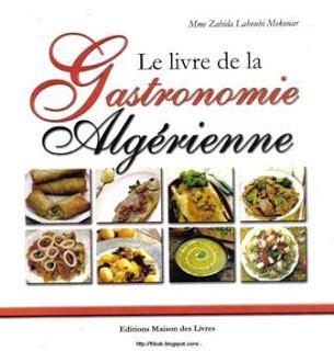 la cuisine orientale la cuisine orientale le livre de la gastronomie algérienne