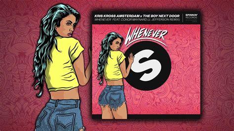 Kris Kross Amsterdam X The Boy Next Door