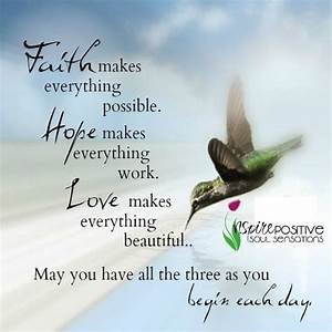 Good Morning Quotes : Faith Hope Love More - Quotes ...