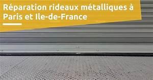 R U00e9paration Rideaux M U00e9talliques  U00e0 Paris Et Ile