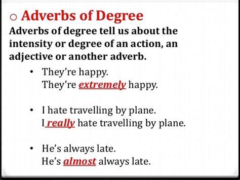 examples  adverbs  degree quora