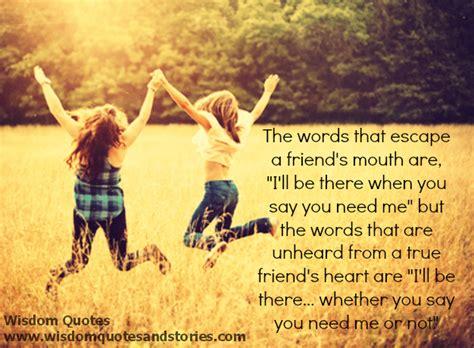 words of wisdom friendship quotes quotesgram