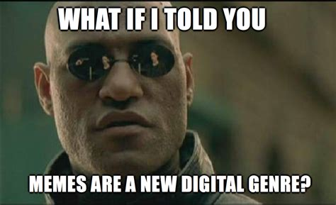 Media Memes - new digital genres writing for social media leonardo flores phd