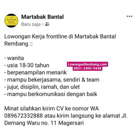 Laika apstākļi gombong temperatūra gombong katru stundu laika prognoze gombong gombong šodien laika apstākļi gombong rīt laika apstākļi gombong 3 dienas laika apstākļi gombong 5 dienas. Lowongan Kerja Posisi Frontline Martabak Bantal Magersari Rembang Tanpa Syarat Pendidikan