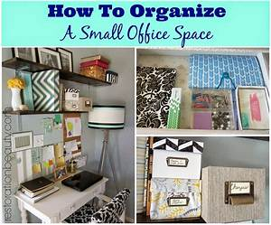 Restoration Beauty: How To Organize A Small Office/Work ...