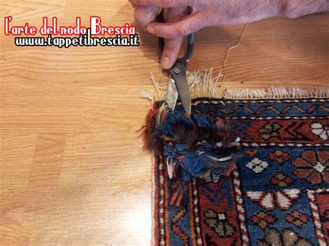 Riparazione Tappeti Persiani by Riparazione E Lavaggio Tappeti Brescia L Arte Nodo