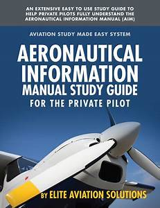 Aim Study Guide For The Private Pilot