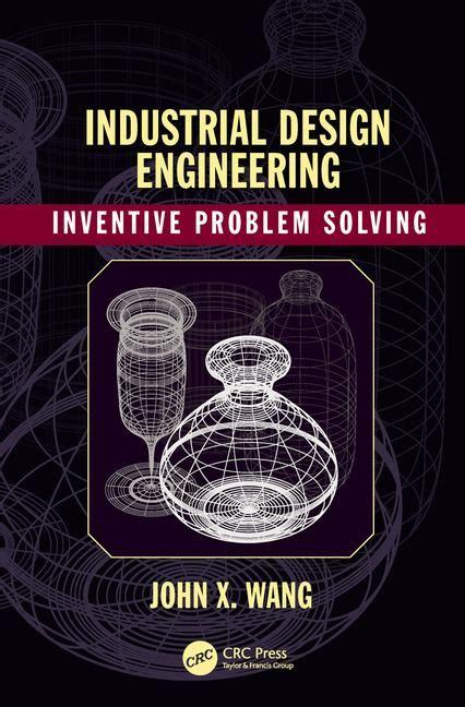 industrial design engineering industrial design engineering inventive problem solving