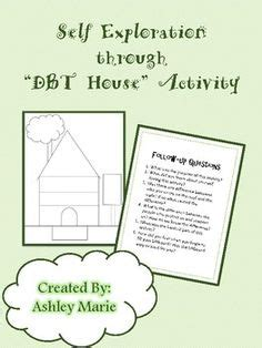 exploration  dbt house follow  questions included art therapy ideas dbt house