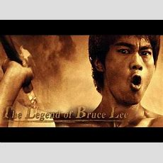 The Legend Of Bruce Lee Youtube