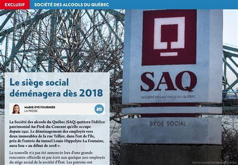 siege social saq le siège social déménagera dès 2018 la presse