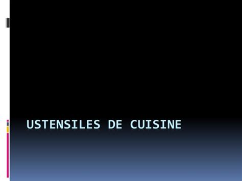 ustensiles de cuisines ustensiles de cuisine