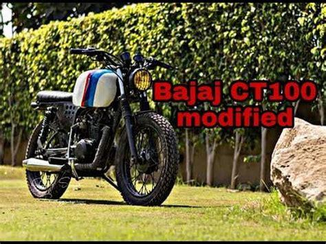 Bajaj Ct100 Modified Bike Images by Bajaj Ct100 Modified Buzzpls
