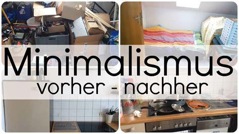 Minimalismus Leben by Minimalismus Vorher Nachher Vom Chaoten Zum