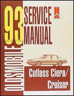 car repair manuals download 1993 oldsmobile ciera auto manual 1993 oldsmobile cutlass ciera cutlass cruiser repair shop manual original