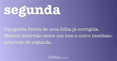 Segunda - Dicio, Dicionário Online de Português