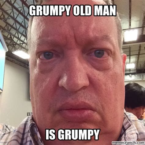 Old Man Memes - grumpy man meme 28 images funny grumpy old man meme