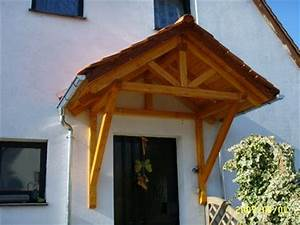 Vordach Holz Komplett : holzvordach bayerischerwald 27 vordach bayerischer wald holz vord cher vordach galerie ~ Whattoseeinmadrid.com Haus und Dekorationen