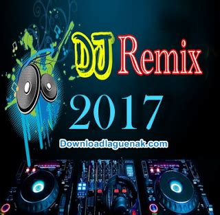 kumpulan lagu dj remix mp terbaru  nonstop