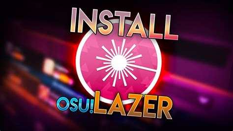 How To Install Osu! Lazer