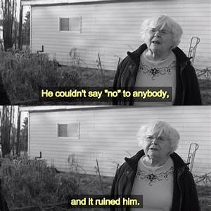 Nebraska (2013)... Nebraska Film Quotes
