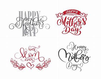 Mothers Happy Quotes Lettering Drawn Hand Vector