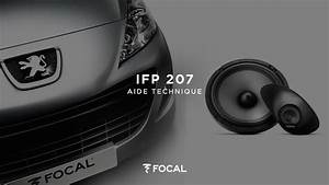 Kit Focal 207 : installer le kit focal int gration ifp 207 d di la peugeot 207 youtube ~ Medecine-chirurgie-esthetiques.com Avis de Voitures