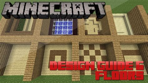 Minecraft Floor Patterns Wood by Minecraft Design Guide 6 Floors Architecture Tips