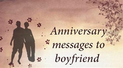 anniversary messages  boyfriend sweet anniversary wishes
