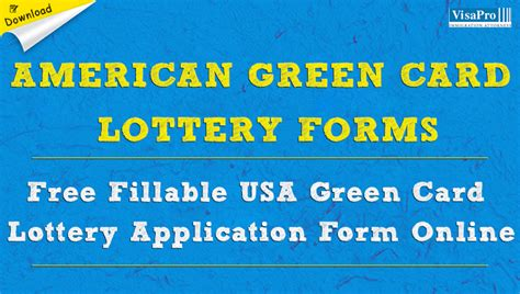 free visa lottery application form apply for lottery american green card gemescool org