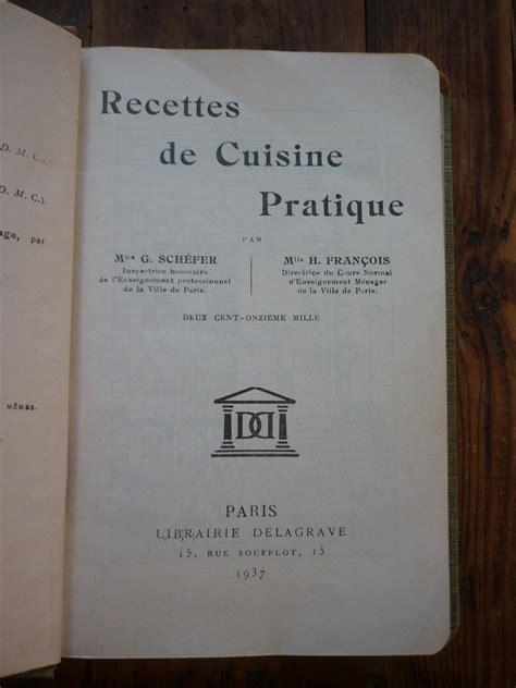 pratique cuisine recettes de cuisine pratique 1937 broc 39 en 39 guche