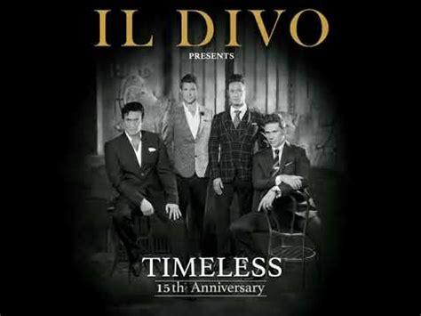 Il Divo Tours Il Divo Timeless Tour Promo 2019