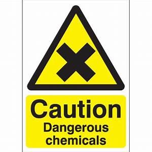 Caution Dangerous Chemicals Signs