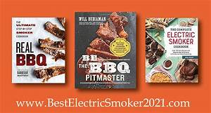Best Electric Smoker 2021 Cookbooks For Amazing Bbq