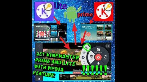 how to get kinemaster prime and lite version 6 1 1