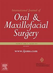 International Journal Of Oral And Maxillofacial Surgery
