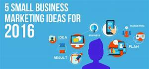 5 small business marketing ideas for 2016